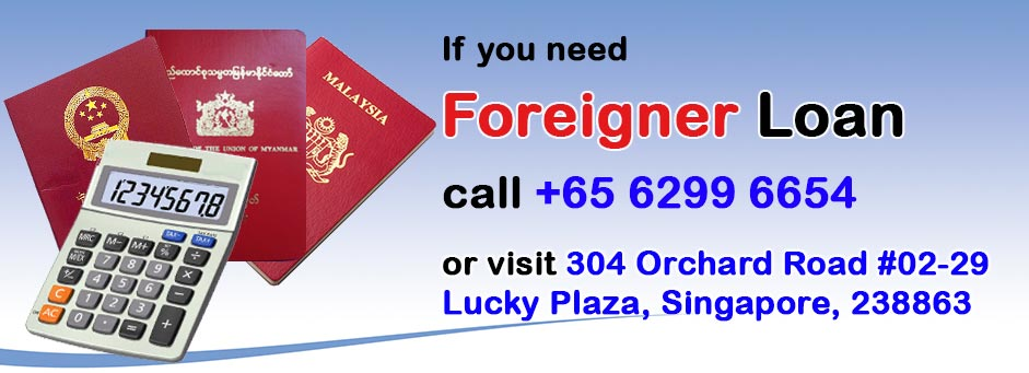 Foreigner Loan