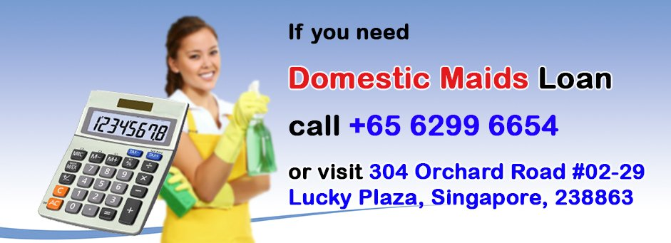 domestic maids loan