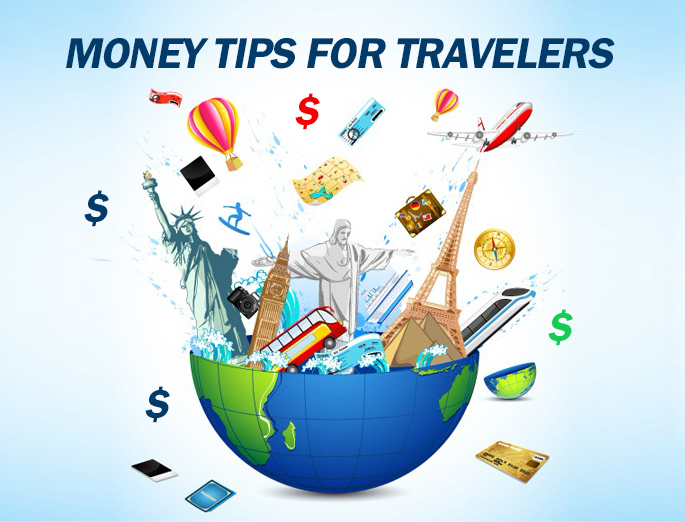 Money Tips For Travelers